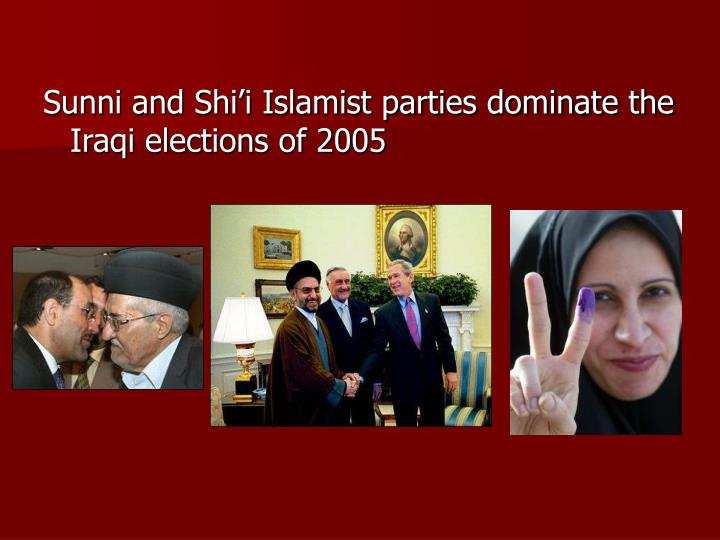 Sunni and Shi'i Islamist parties dominate the Iraqi elections of 2005