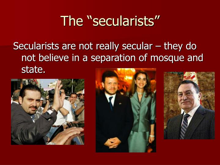 "The ""secularists"""