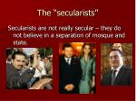 the secularists