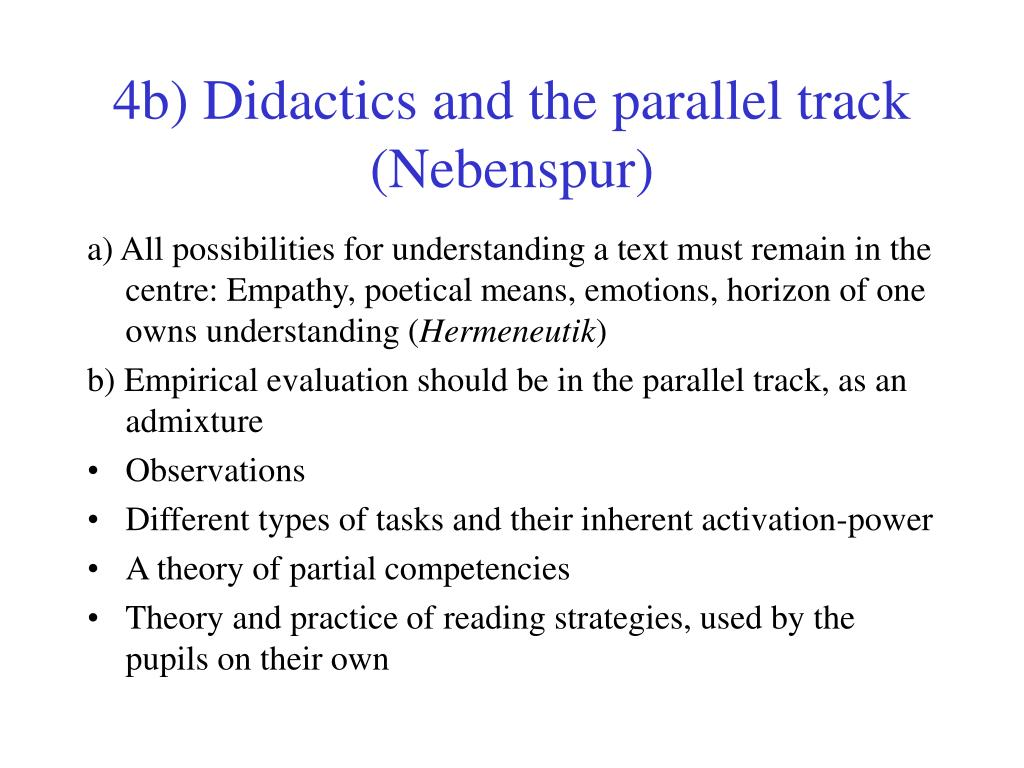 4b) Didactics and the parallel track