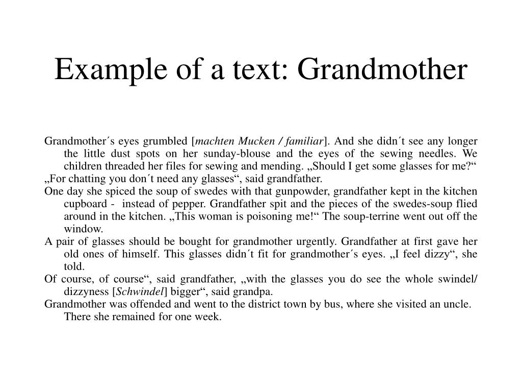 Example of a text: Grandmother
