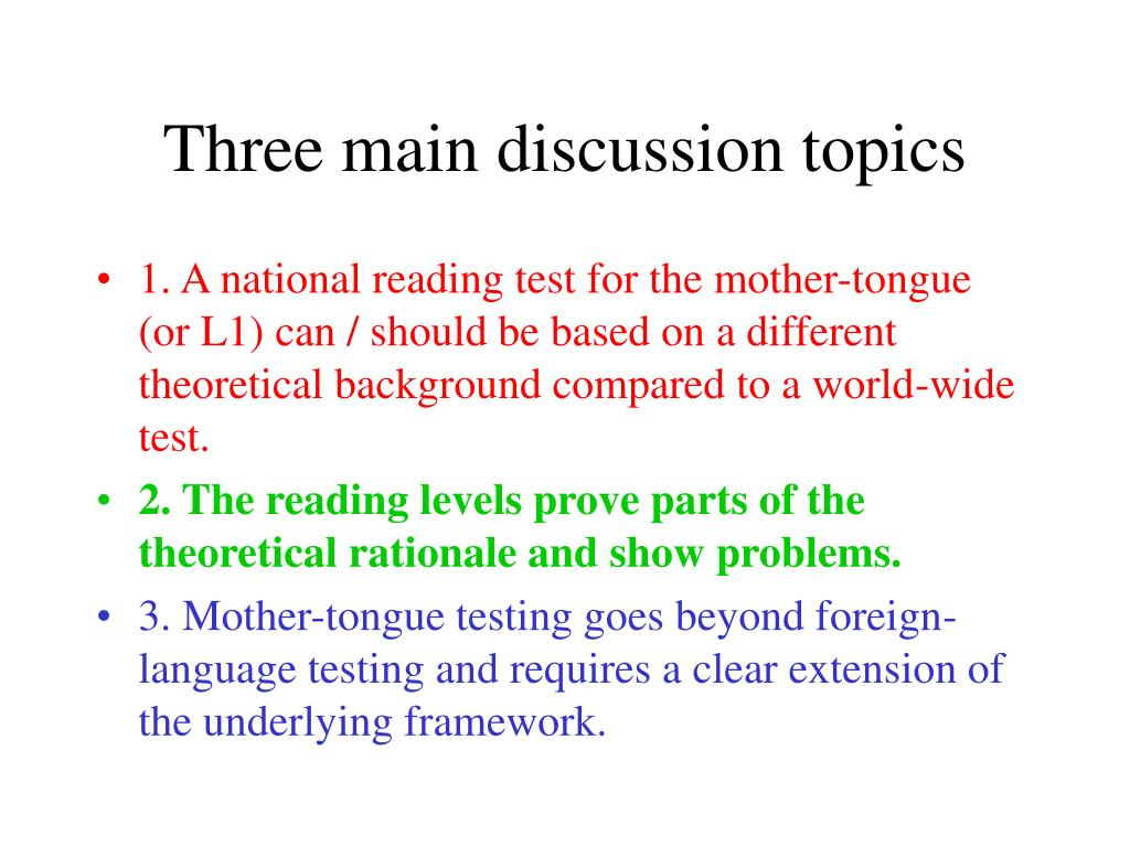 Three main discussion topics
