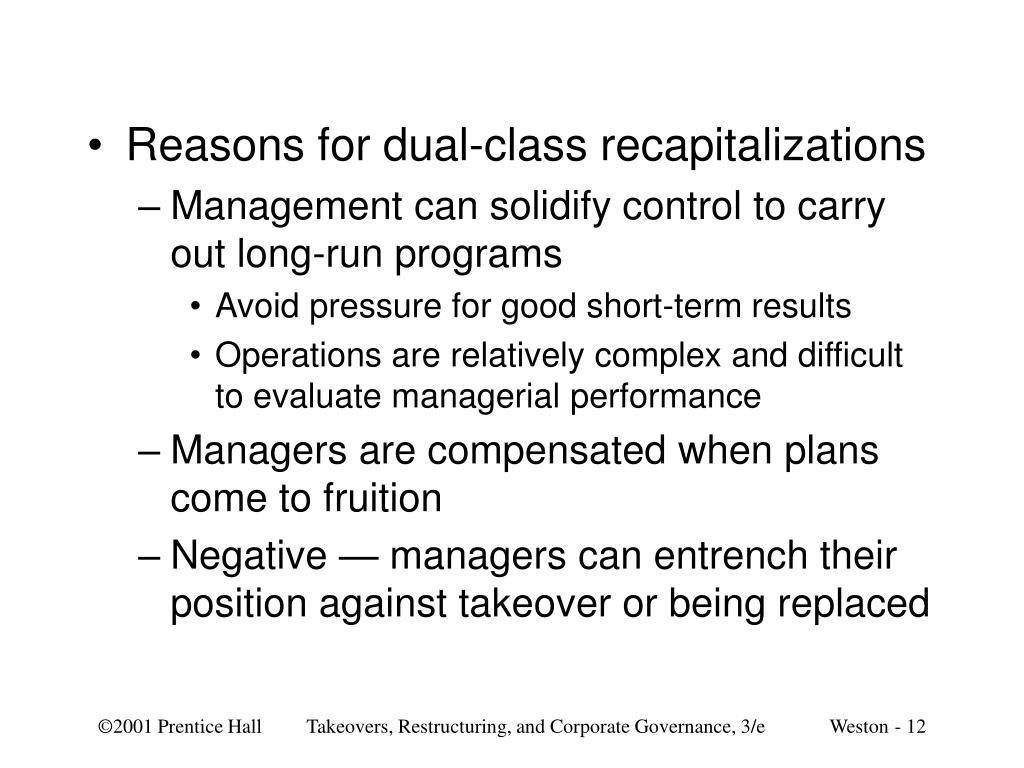 Reasons for dual-class recapitalizations