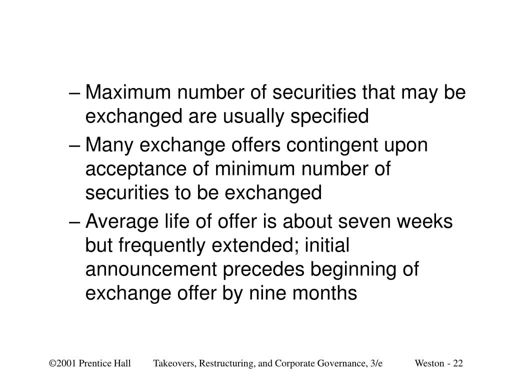 Maximum number of securities that may be exchanged are usually specified