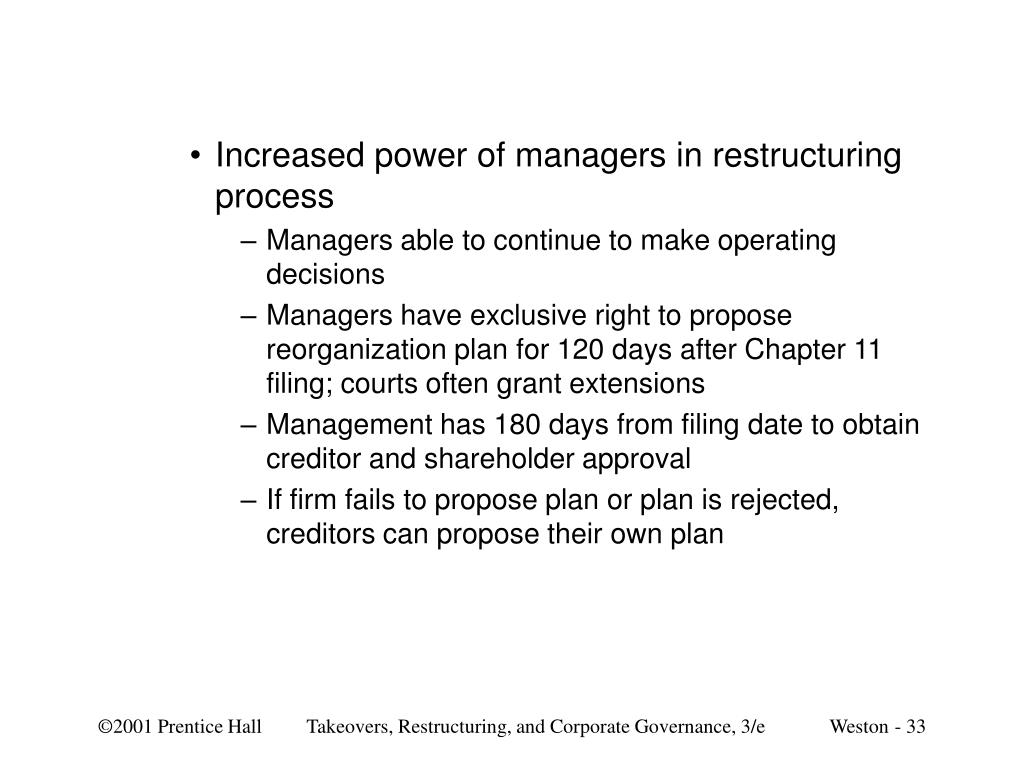 Increased power of managers in restructuring process