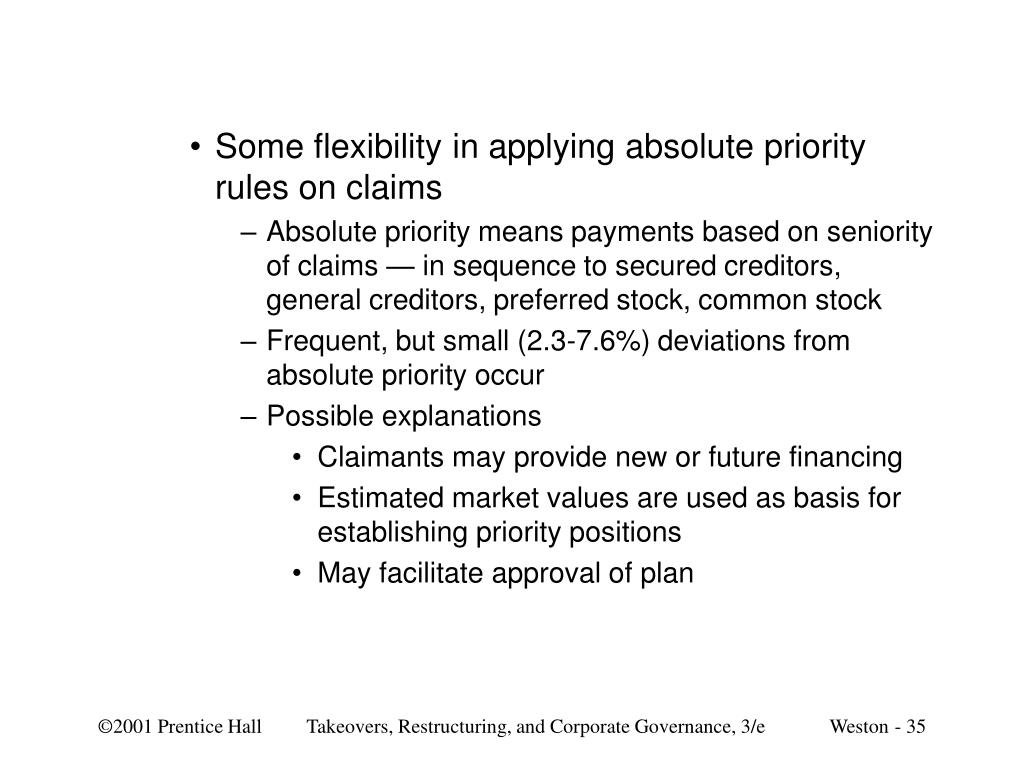 Some flexibility in applying absolute priority rules on claims