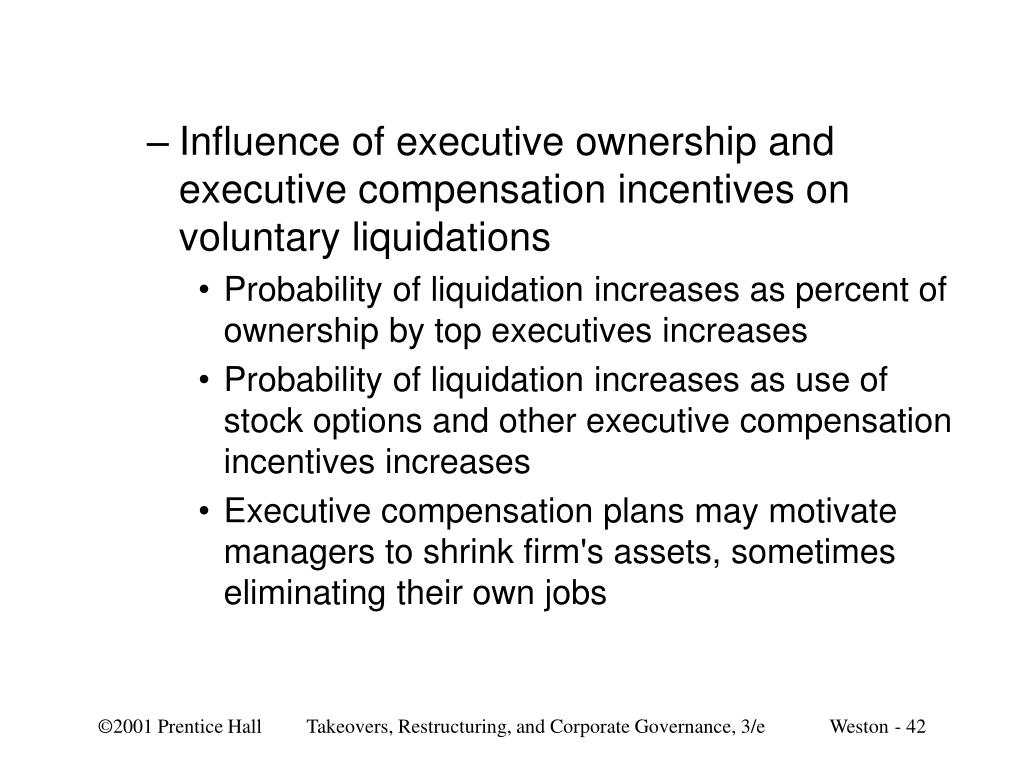 Influence of executive ownership and executive compensation incentives on voluntary liquidations