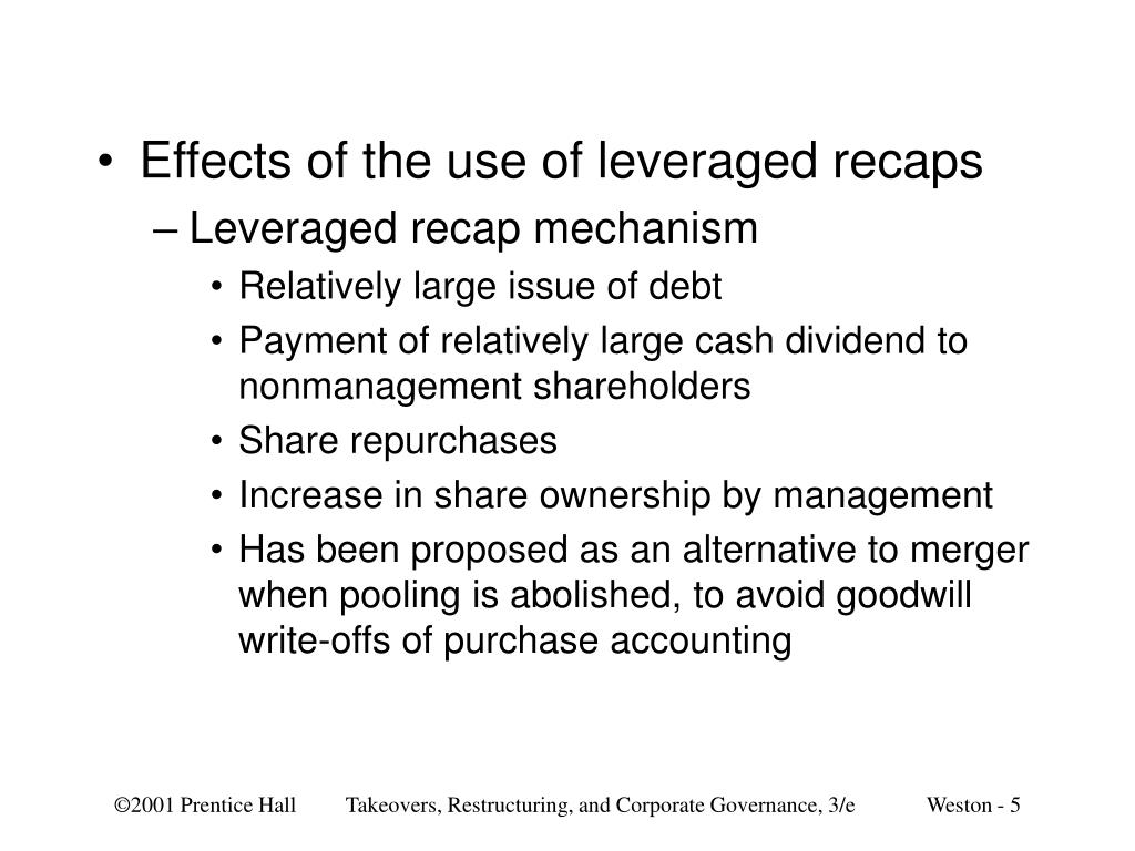 Effects of the use of leveraged recaps