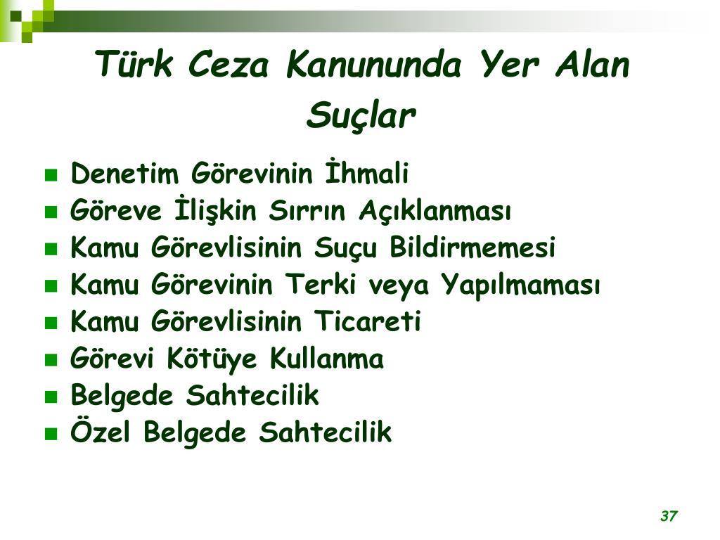 Türk Ceza Kanununda Yer Alan Suçlar