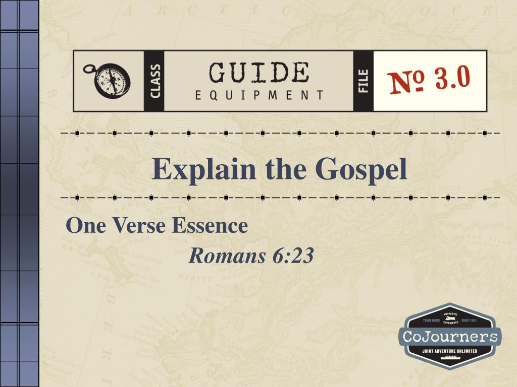 Explain the Gospel