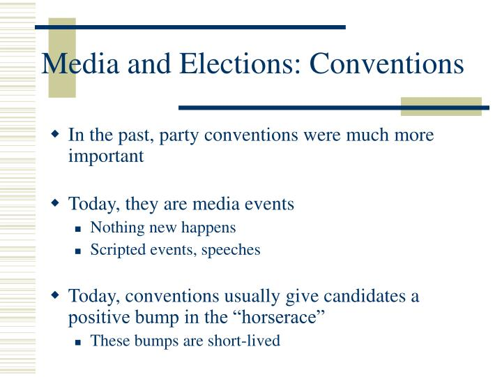 Media and Elections: Conventions