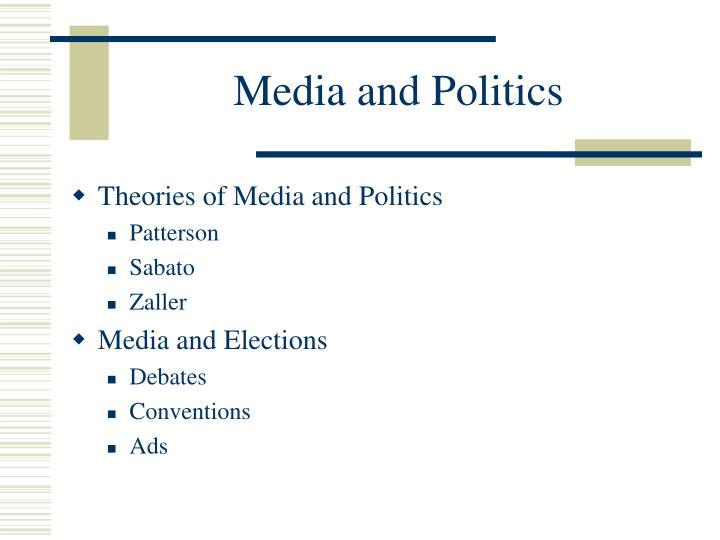 Media and Politics