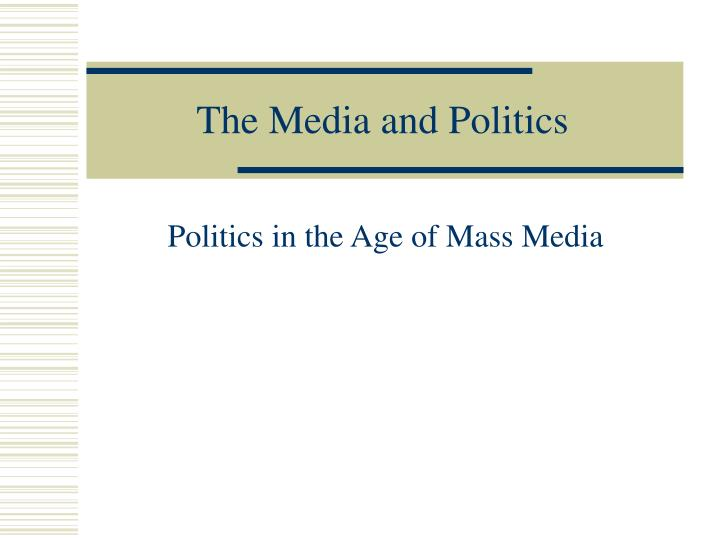 the media and politics