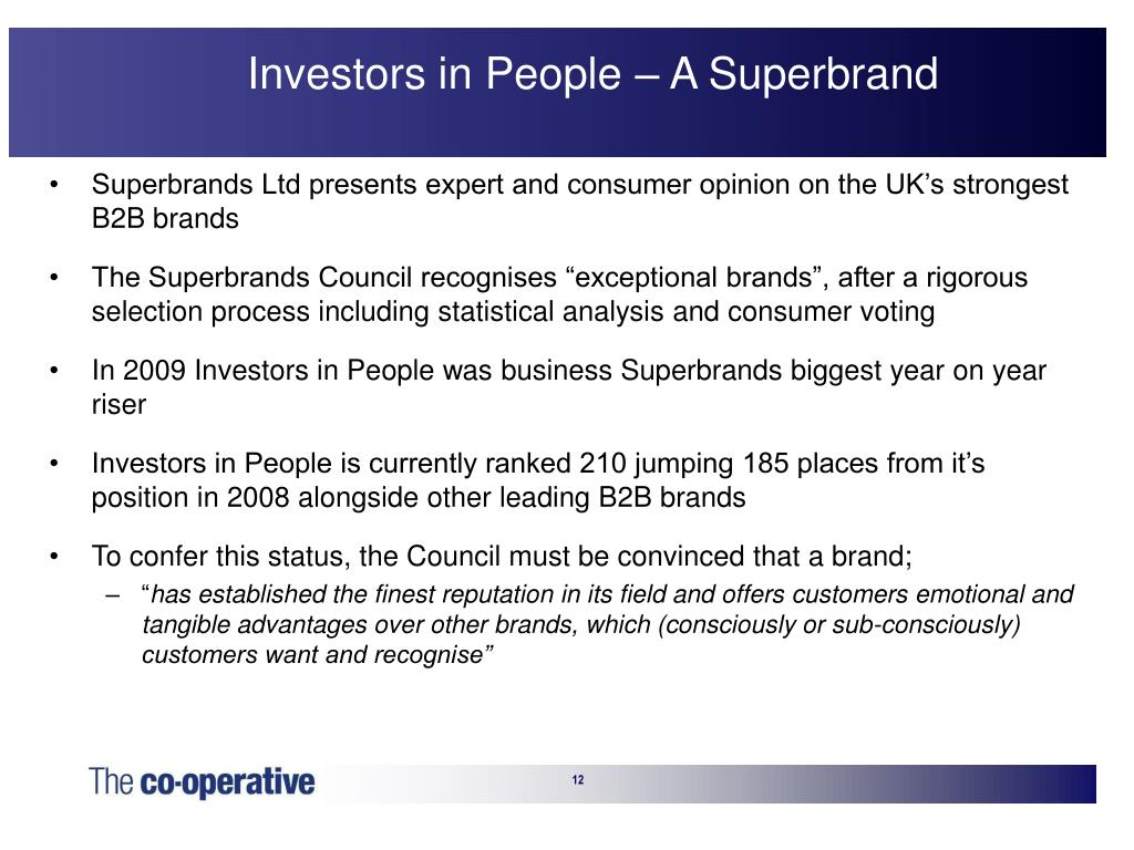 Investors in People – A Superbrand