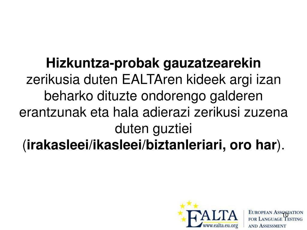 Hizkuntza-probak gauzatzearekin