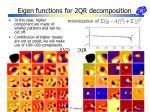 eigen functions for 2qr decomposition