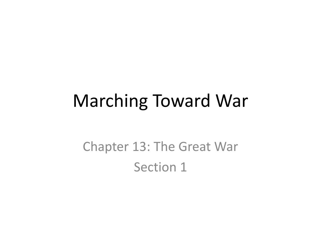 Marching Toward War