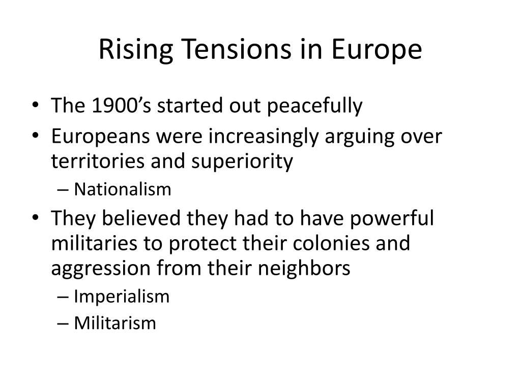 Rising Tensions in Europe