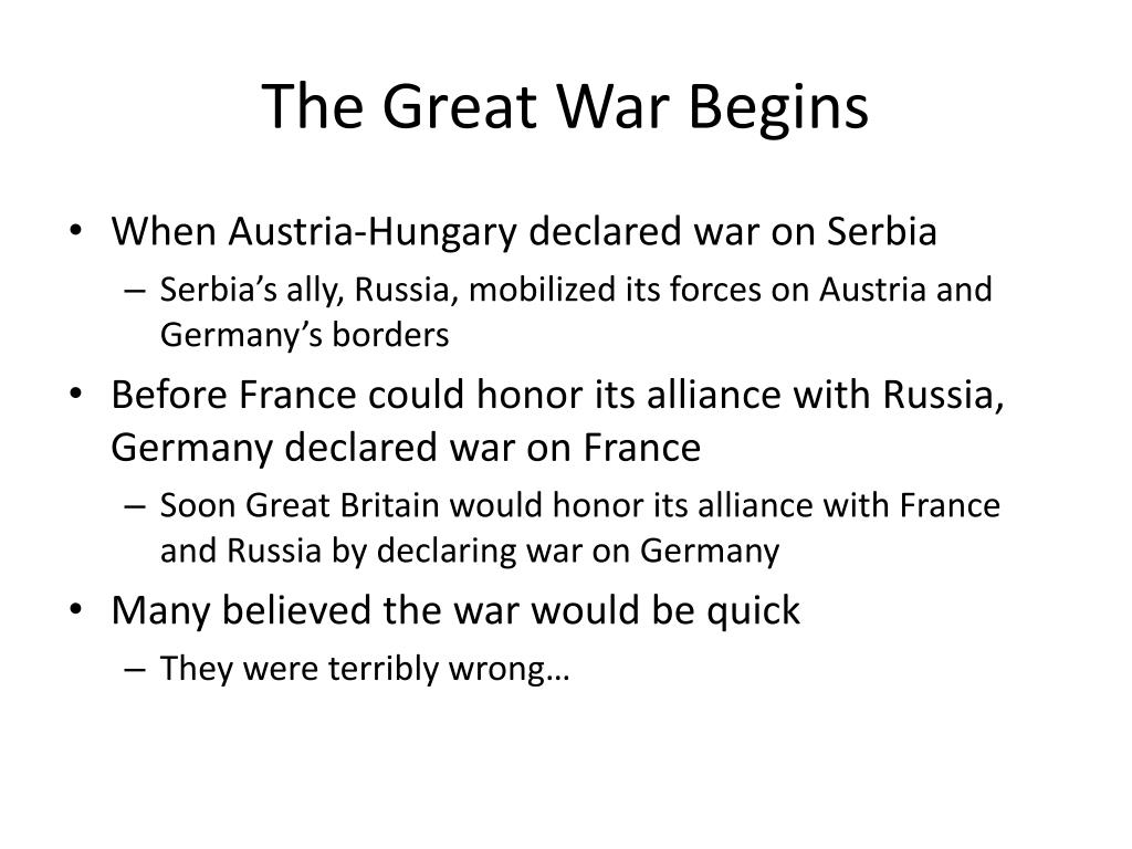 The Great War Begins