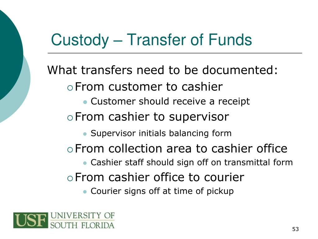Custody – Transfer of Funds