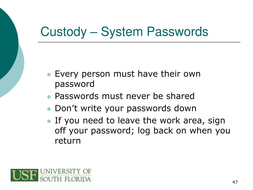 Custody – System Passwords