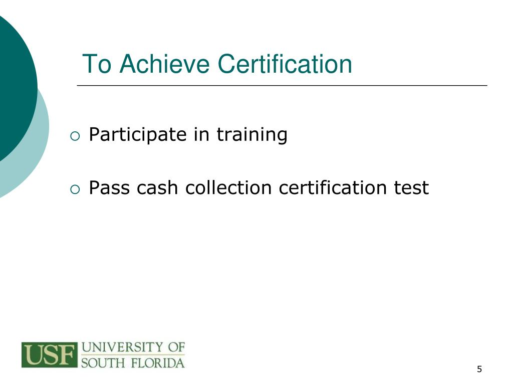 To Achieve Certification