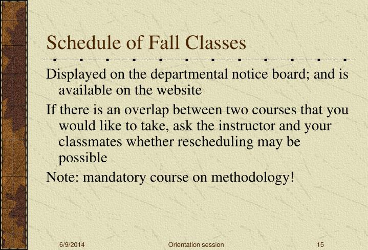 Schedule of Fall Classes