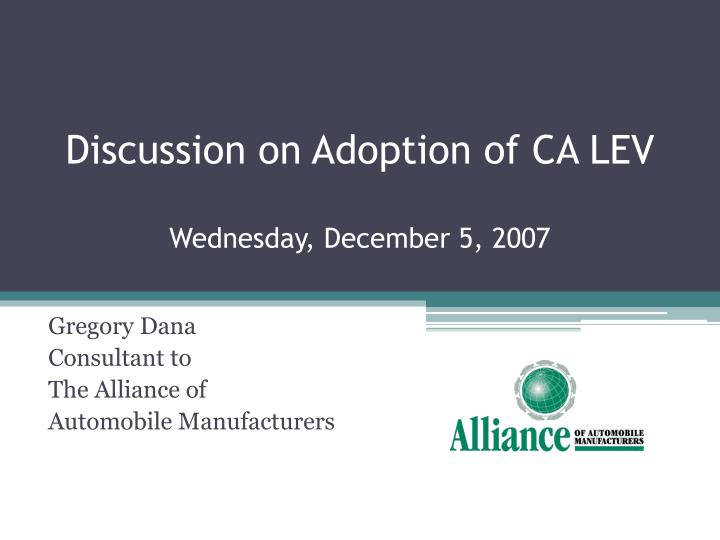 Discussion on adoption of ca lev wednesday december 5 2007