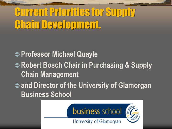 Current priorities for supply chain development