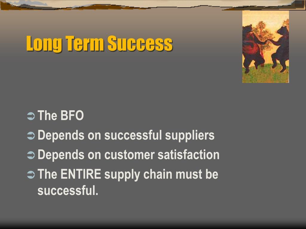 Long Term Success