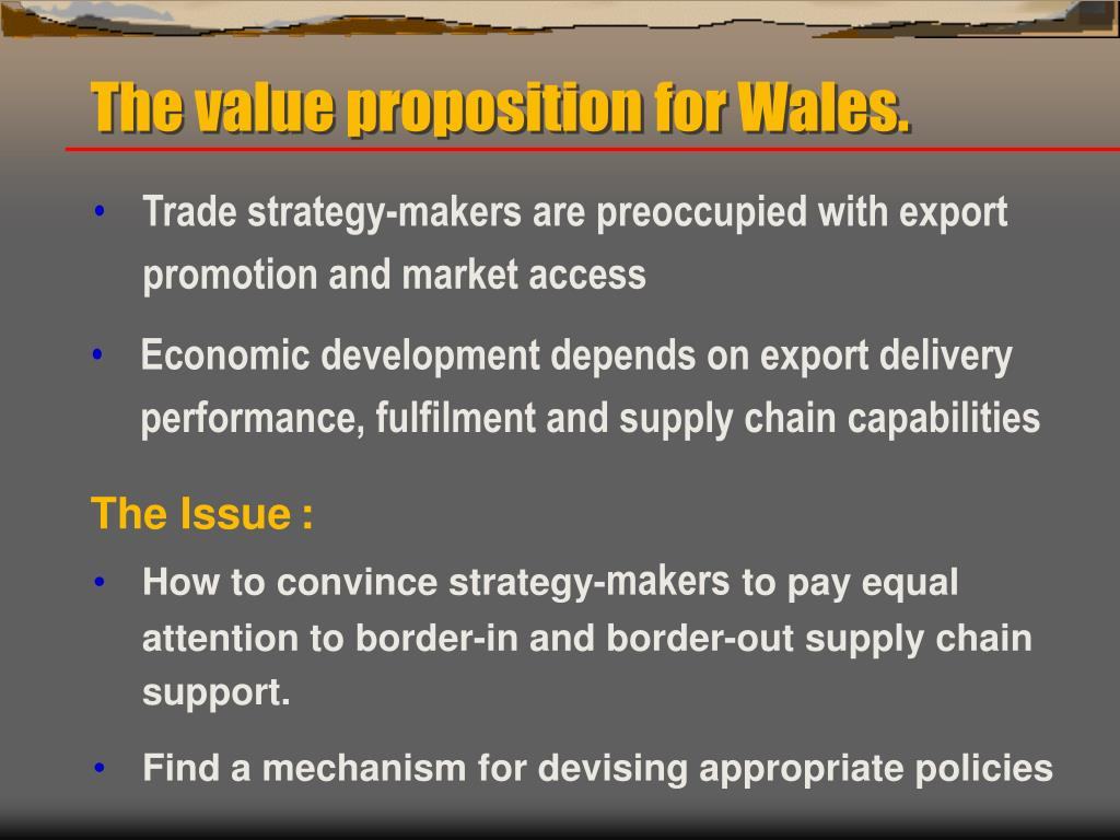The value proposition for Wales.