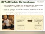 old world markets the case of japan27