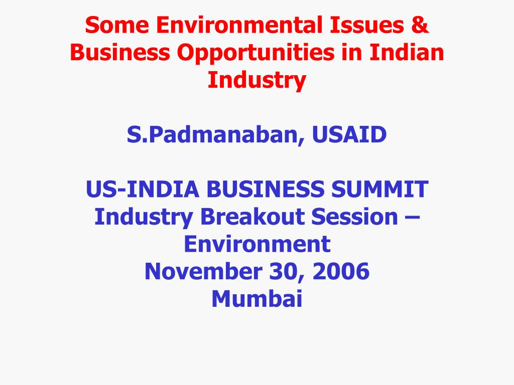 Some Environmental Issues & Business Opportunities in Indian Industry