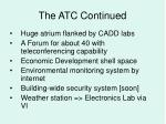 the atc continued
