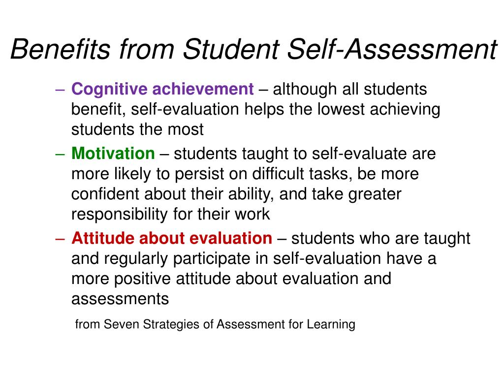 Benefits from Student Self-Assessment