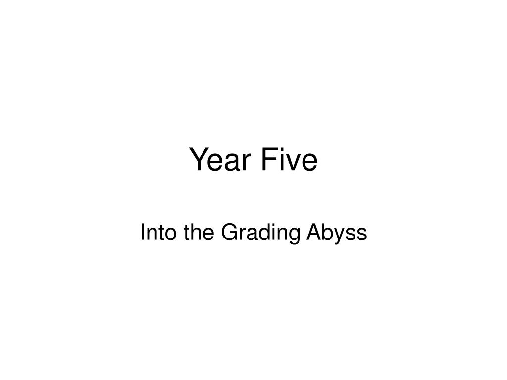 Year Five