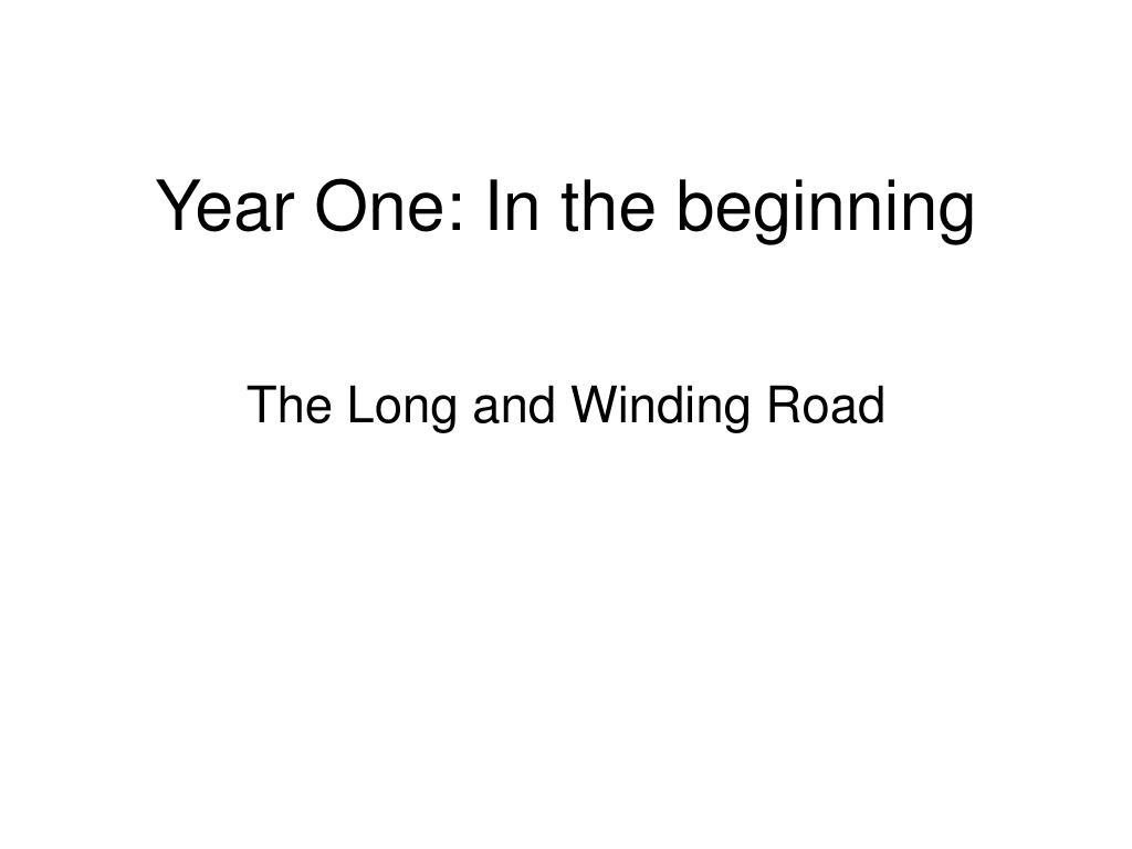 Year One: In the beginning