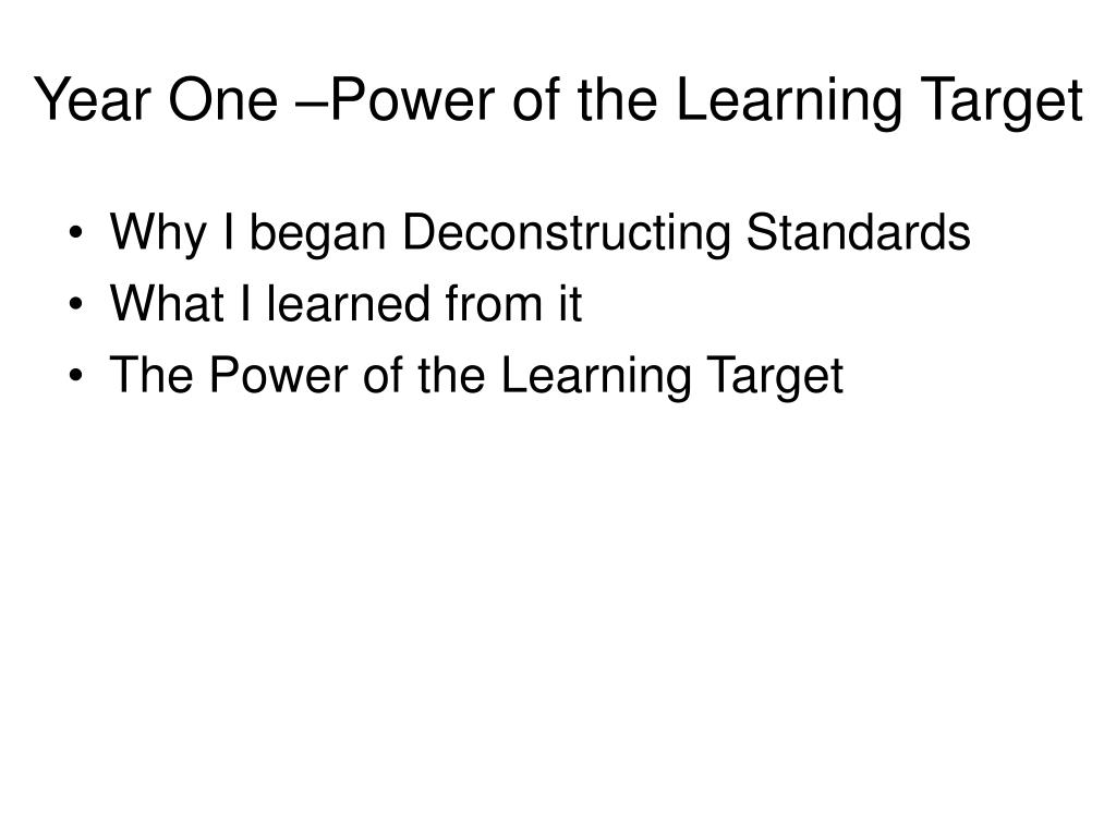 Year One –Power of the Learning Target