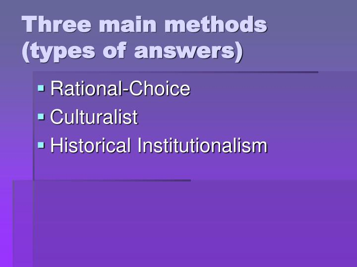 Three main methods (types of answers)