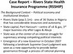 case report rivers state health insurance programme rsship