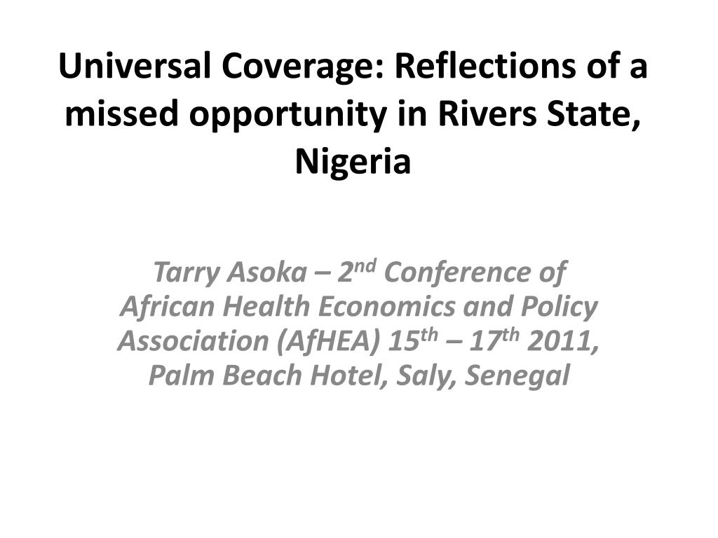 universal coverage reflections of a missed opportunity in rivers state nigeria