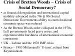crisis of bretton woods crisis of social democracy