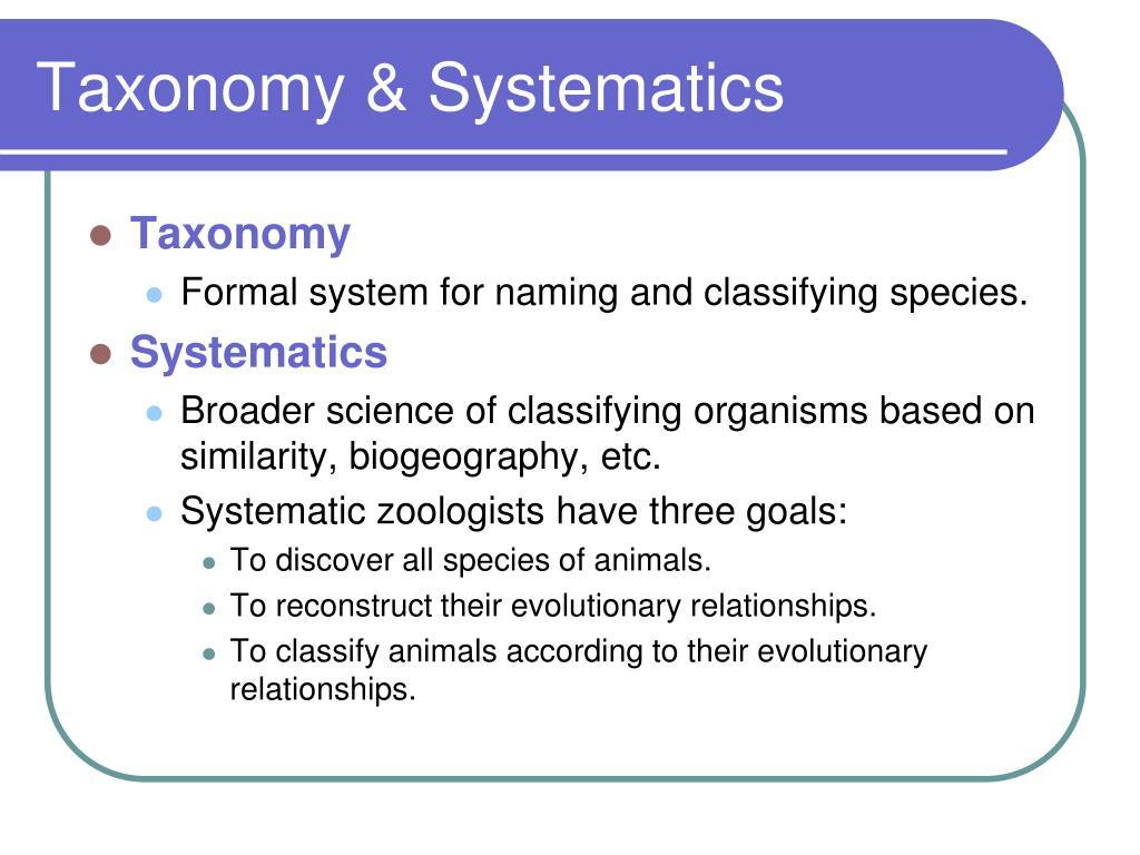 Taxonomy & Systematics