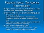 potential users tax agency reconciliation