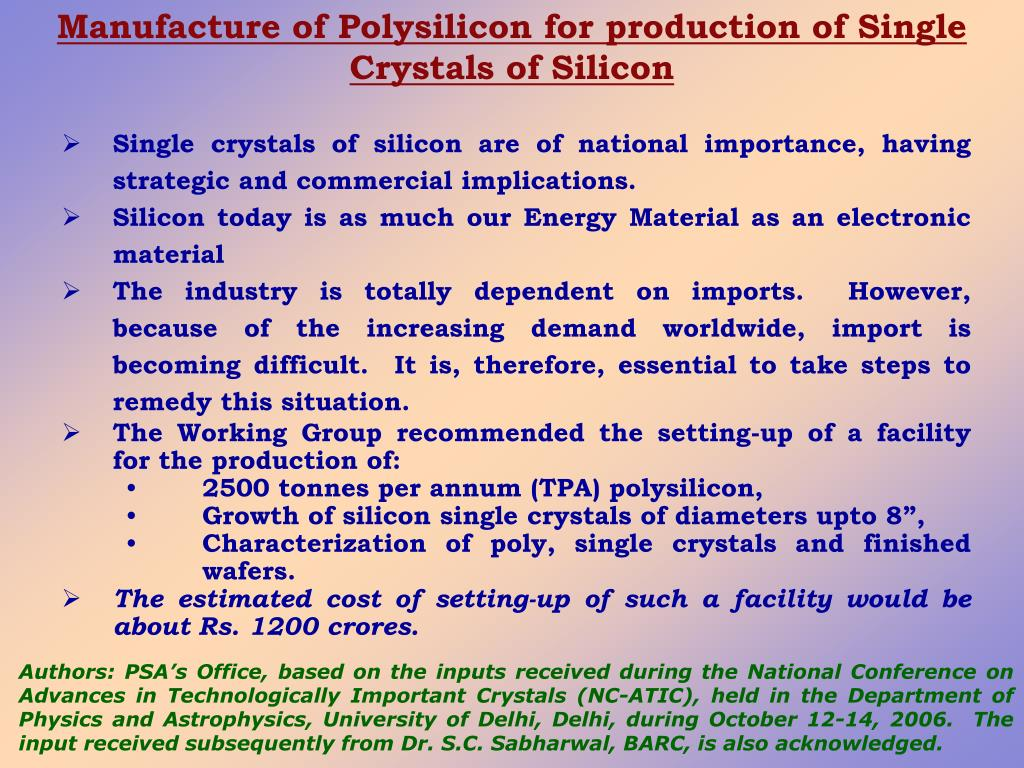 Manufacture of Polysilicon for production of Single Crystals of Silicon