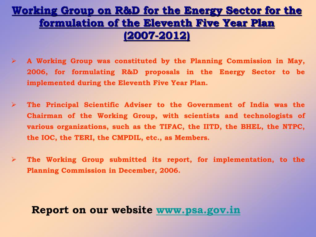 Working Group on R&D for the Energy Sector for the formulation of the Eleventh Five Year Plan