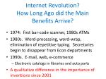 internet revolution how long ago did the main benefits arrive