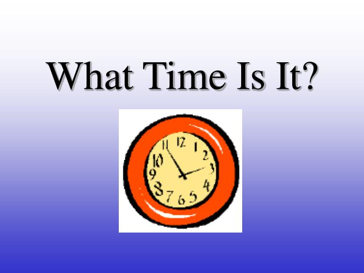 What time is it l.jpg