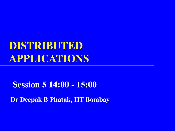 Distributed applications l.jpg