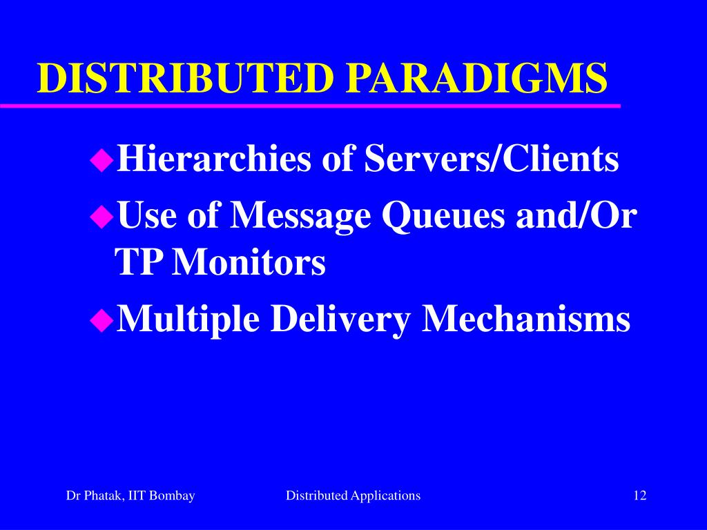 DISTRIBUTED PARADIGMS